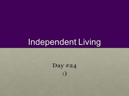 Independent Living Day #24 :). Pre-Test On the following sheet, label the male parts using the following word bank: On the following sheet, label the.