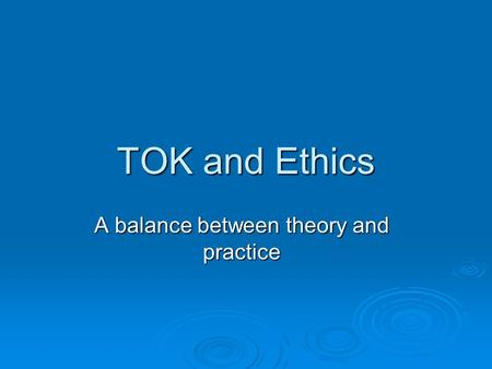 A balance between theory and practice