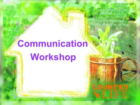 Communication Workshop. Aims for today: You will be able to write a story with the following skills:  1 attracting the reader at the beginning  2 using.