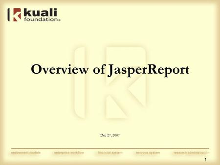 1 Overview of JasperReport Dec 27, 2007. 2 Current Reporting Library iText for PDF report generation iText is a powerful PDF generation engine How can.
