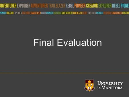 Title of presentation umanitoba.ca Final Evaluation.