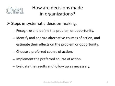 How are decisions made in organizations?