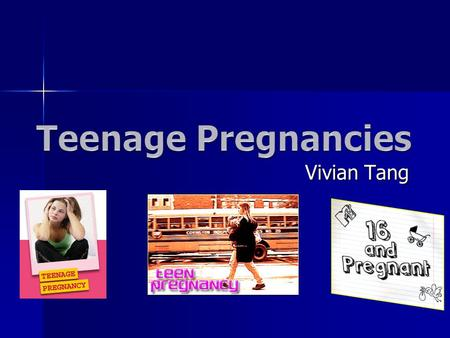 Vivian Tang. Teenage Pregnancy : Intro Canada had a 27.9 teen birth and abortion rate per 1000 women within the ages of 15 to 19 years old. Canada had.
