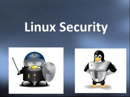 Linux Security. Authors:- Advanced Linux Programming by Mark Mitchell, Jeffrey Oldham, and Alex Samuel, of CodeSourcery LLC published by New Riders Publishing.