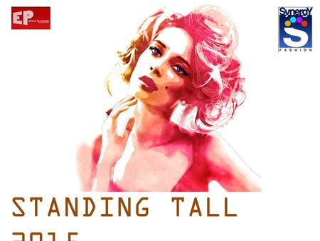 STANDING TALL 2015 August 8 th, 2015. Sponsors proposal.