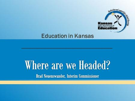 Education in Kansas. COLLEGE AND CAREER READY means an individual has the academic preparation, cognitive preparation, technical skills, and employability.