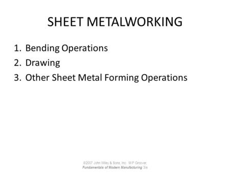 SHEET METALWORKING Bending Operations Drawing