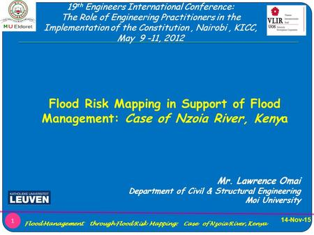 14-Nov-15 Flood Management through Flood Risk Mapping: Case of Nzoia River, Kenya 1 Flood Risk Mapping in Support of Flood Management: Case of Nzoia River,