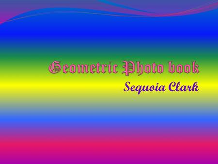 Sequoia Clark. Circle Closed plane curve with all points at a uniform distance from its center.