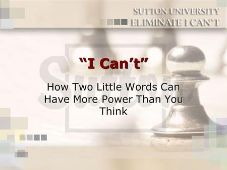 """I Can't"" How Two Little Words Can Have More Power Than You Think."