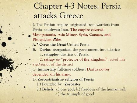 Chapter 4-3 Notes: Persia attacks Greece
