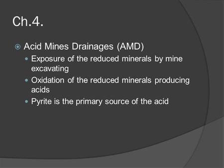 Ch.4. Acid Mines Drainages (AMD)