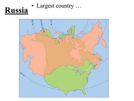 Russia Largest country …. Russia On 2 continents What divides Europe & Asia?