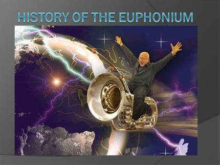 History of the Euphonium