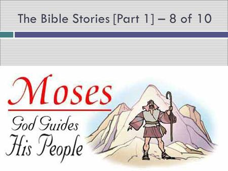 The Bible Stories [Part 1] – 8 of 10. After the Hebrews left Egypt, the Pharaoh changed his mind and sent his soldiers to bring them back. The Hebrews.