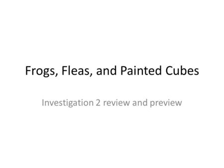 Frogs fleas and painted cubes homework help