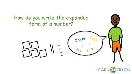 How do you write the expanded form of a number? 5 0 0 5 0 4 2 t e n s + = ?