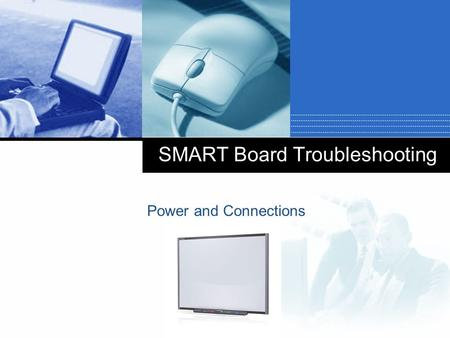 Company LOGO SMART Board Troubleshooting Power and Connections.