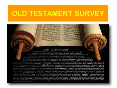 OLD TESTAMENT SURVEY. OLD TESTAMENT SURVEY JOEL - INTRODUCTION.