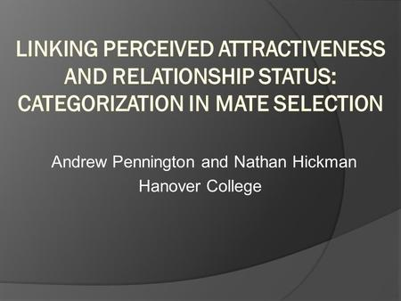 Andrew Pennington and Nathan Hickman Hanover College.