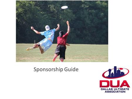 Sponsorship Guide. What is Ultimate? 7 vs 7 played on a football sized field with a Frisbee The fastest growing collegiate sport in the USA Huffington.