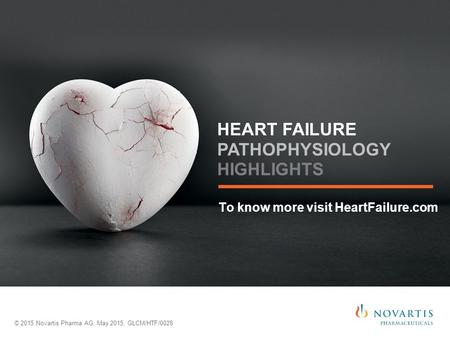 To know more visit HeartFailure.com