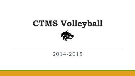 CTMS Volleyball 2014-2015. Coaching Staff ◦ 7 th Grade Volleyball Rachel Harper Destiny Montemayor