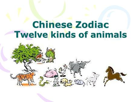 Chinese Zodiac T welve kinds of animals. Twelve-Years Cycle.