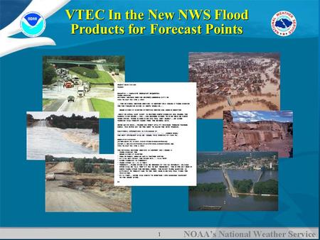 1 VTEC In the New NWS Flood Products for Forecast Points.