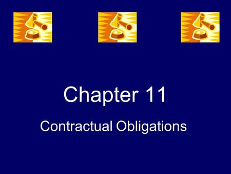 Chapter 11 Contractual Obligations. 11-1 Transfer and Discharge of Obligations.