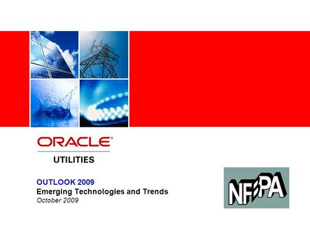 OUTLOOK 2009 Emerging Technologies and Trends October 2009.