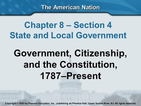 Government, Citizenship, and the Constitution, 1787–Present