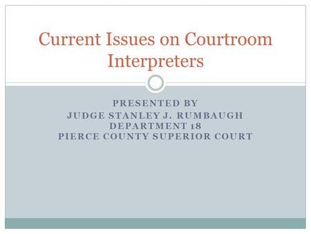 Current Issues on Courtroom Interpreters