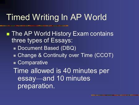 ap world comparative essays Students in ap world history are expected to be able to write three different types of essays: a document-based question (or dbq), a change-over-time essay, and a comparative essay.