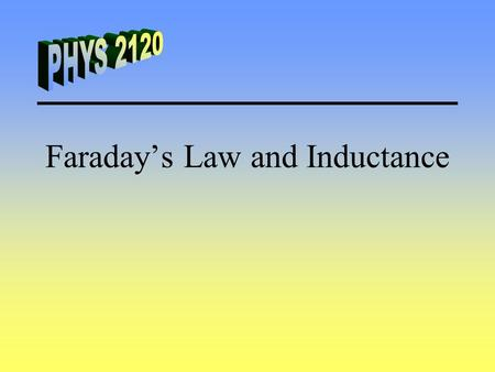 Faraday's Law and Inductance. Faraday's Law A moving magnet can exert a force on a stationary charge. Faraday's Law of Induction Induced emf is directly.