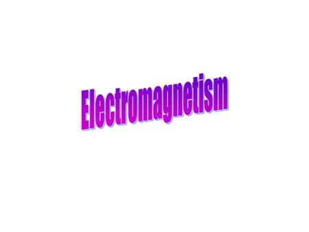 Electromagnetic Phenomena – a magnetic field always surrounds a conductor in which an electric current is flowing Left Hand Thumb Rule – Predicts the.