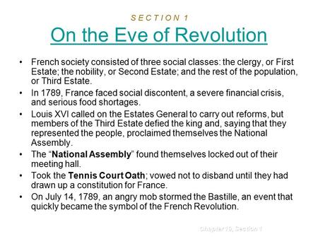 S E C T I O N 1 On the Eve of Revolution