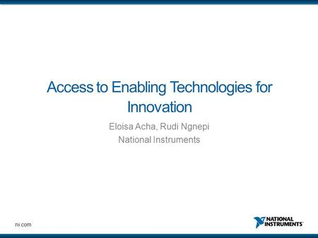 Access to Enabling Technologies for Innovation