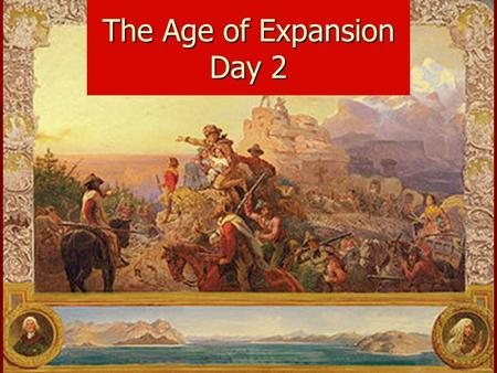 The Age of Expansion Day 2. Georgia at the Dawn of a New Century.