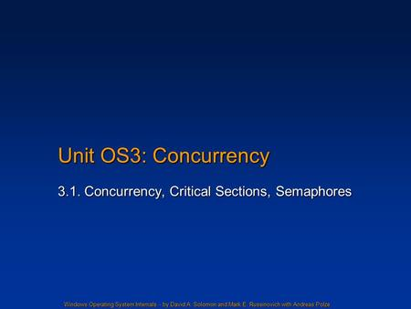 3.1. Concurrency, Critical Sections, Semaphores