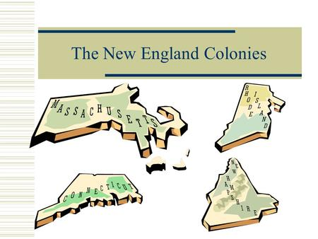 The New England Colonies. Massachusetts  Founded by John Winthrop  Reasons for leaving England: Puritans wanted religious freedom from the Church.