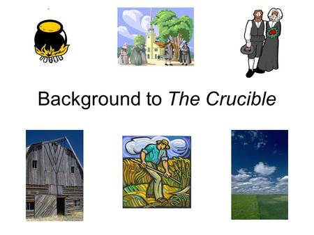 Background to The Crucible. Salem Witch Trials The Salem witch trials were a series of hearings before local magistrates followed by county court trials.