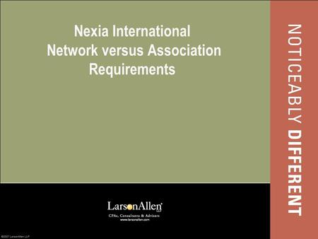 Nexia International Network versus Association Requirements.
