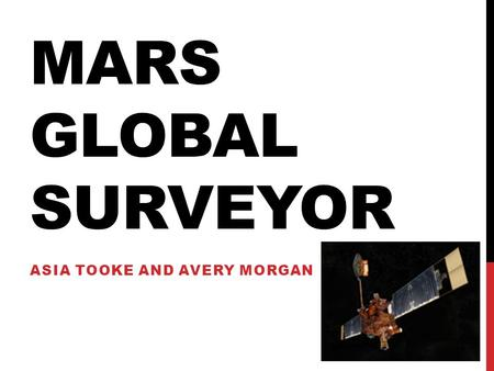 MARS GLOBAL SURVEYOR ASIA TOOKE AND AVERY MORGAN.