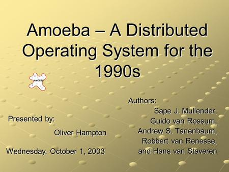Amoeba – A Distributed Operating System for the 1990s