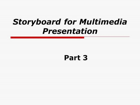 Storyboard for Multimedia Presentation Part 3 Attributes of Innovations and How These Perceptions Relate to the Rate of Innovation Adoption  The laggards.