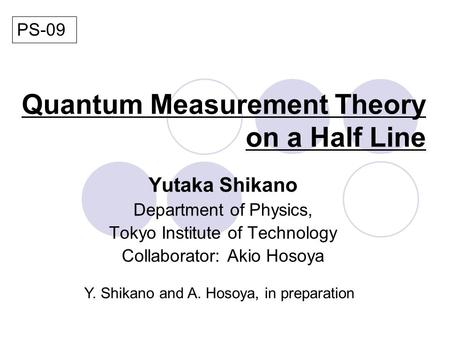 Quantum Measurement Theory on a Half Line