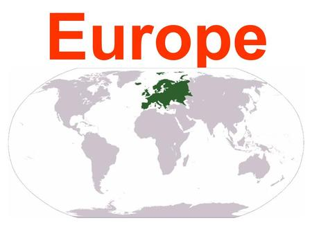 Europe. There are many countries in Europe. Some of then are islands.