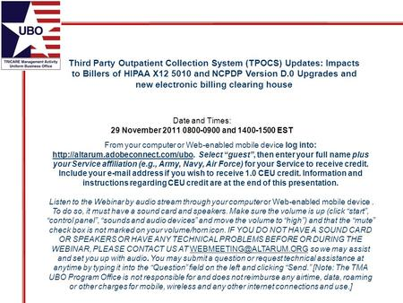 Third Party Outpatient Collection System (TPOCS) Updates: Impacts to Billers of HIPAA X12 5010 and NCPDP Version D.0 Upgrades and new electronic billing.