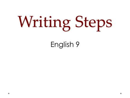 Writing Steps English 9.